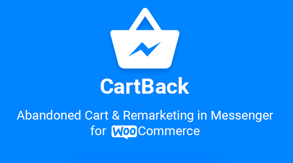 CartBack - WooCommerce Abandoned Cart & Remarketing in Facebook Messenger