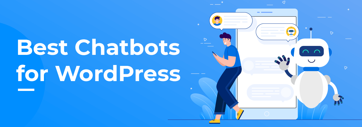 8 Best Chatbot Plugins for your WordPress Site in 2019